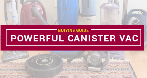 Most Powerful Canister Vacuum